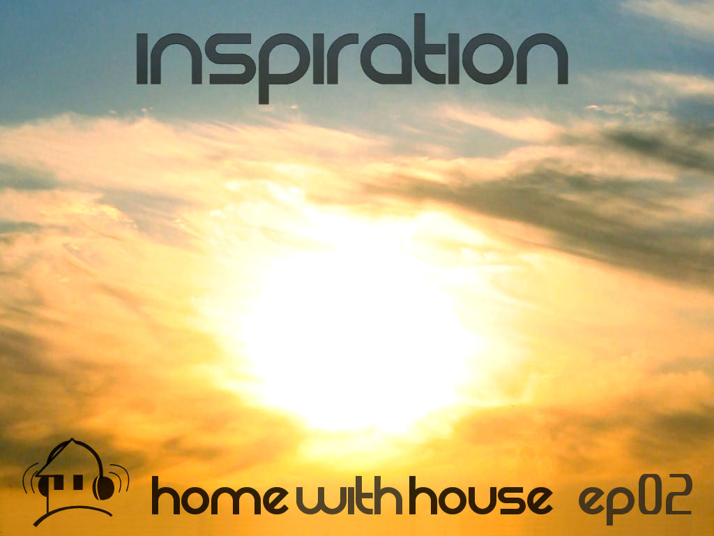 Home with House - DJ Velvety - episode 02 - Inspiration CD Cover