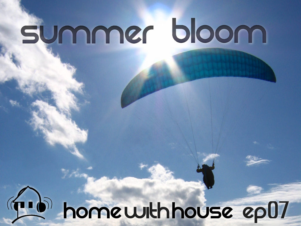 Home with House - DJ Velvety - episode 07 - Summer Bloom CD Cover