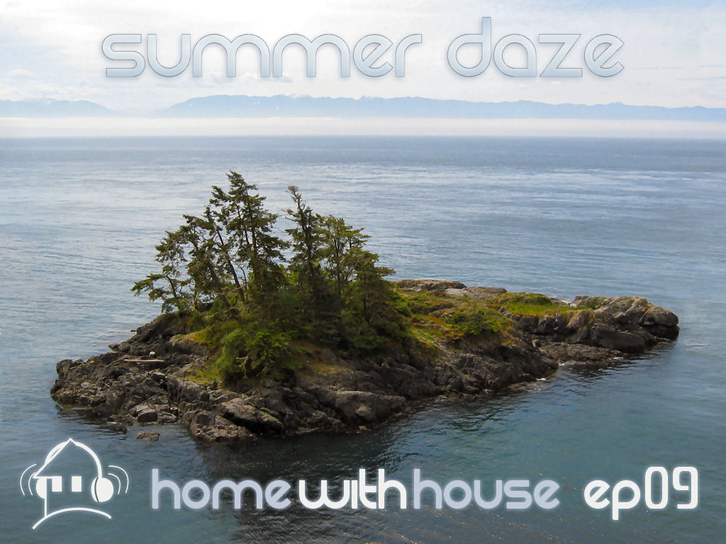 Home with House - DJ Velvety - episode 09 - Summer Daze CD Cover